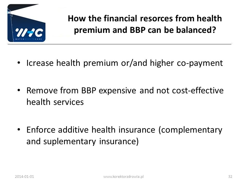 Icrease health premium or/and higher co-payment