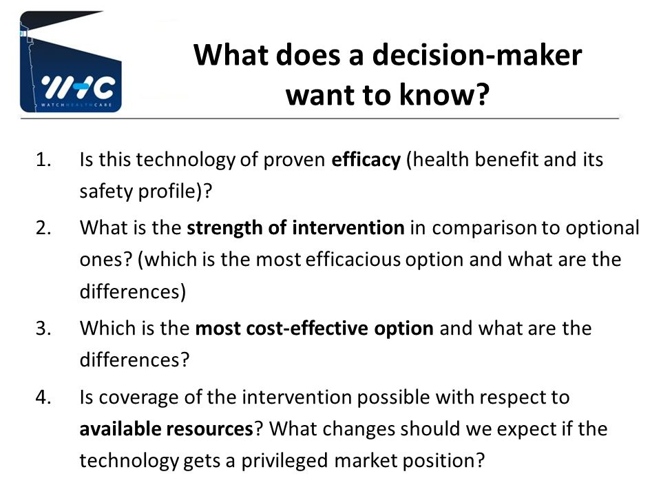 What does a decision-maker want to know