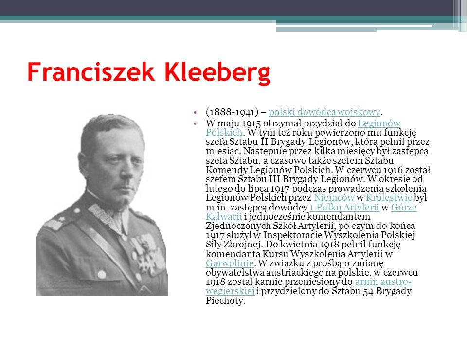 Franciszek Kleeberg (1888-1941) – polski dowódca wojskowy.