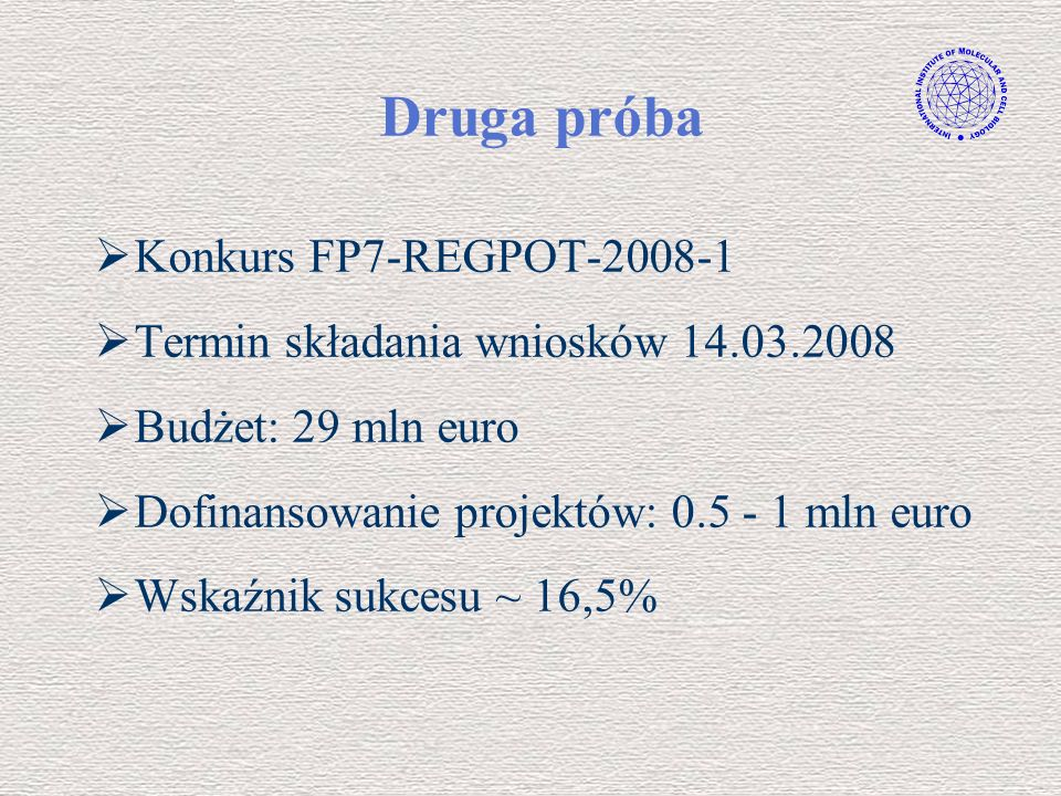 Druga próba Konkurs FP7-REGPOT-2008-1