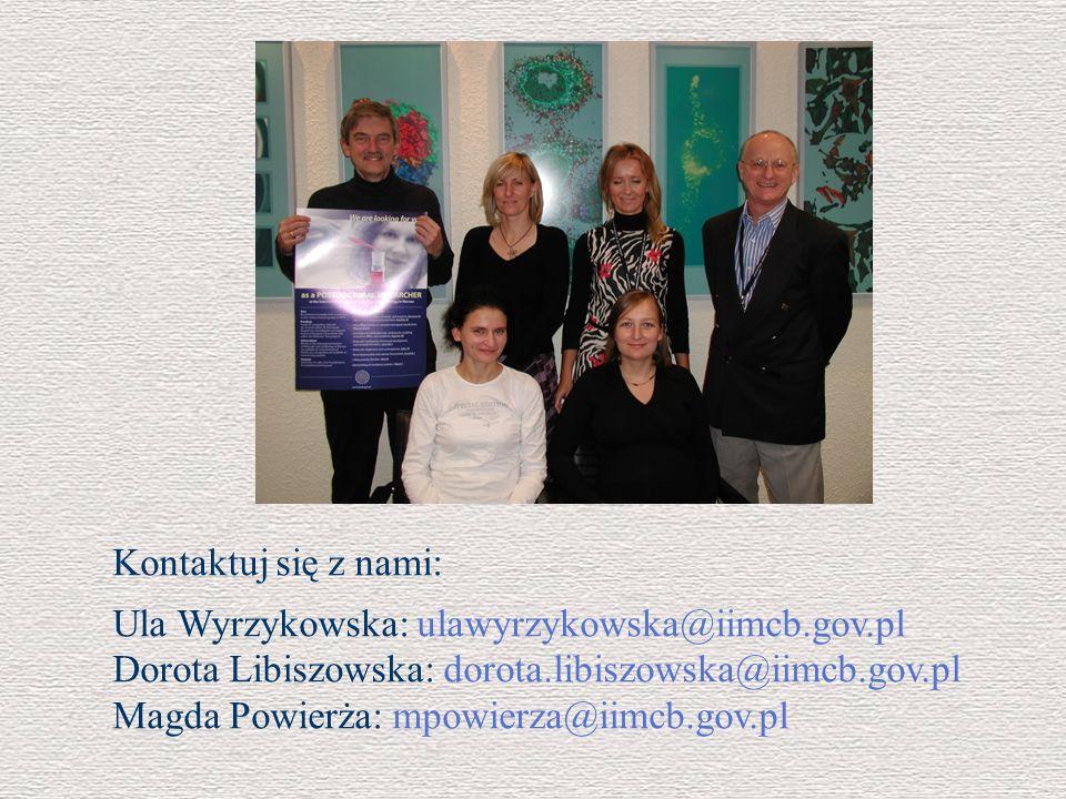Kontaktuj się z nami: Ula Wyrzykowska: ulawyrzykowska@iimcb.gov.pl. Dorota Libiszowska: dorota.libiszowska@iimcb.gov.pl.