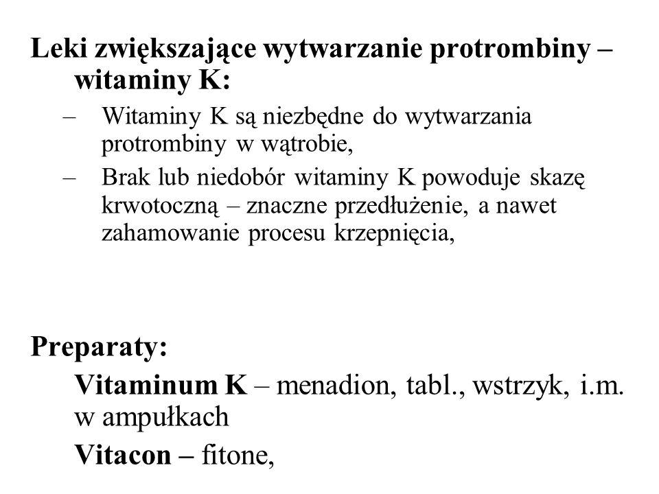 Leki zwiększające wytwarzanie protrombiny – witaminy K: