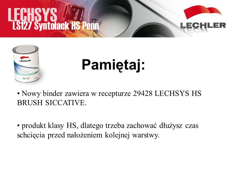 Pamiętaj: Nowy binder zawiera w recepturze 29428 LECHSYS HS BRUSH SICCATIVE.