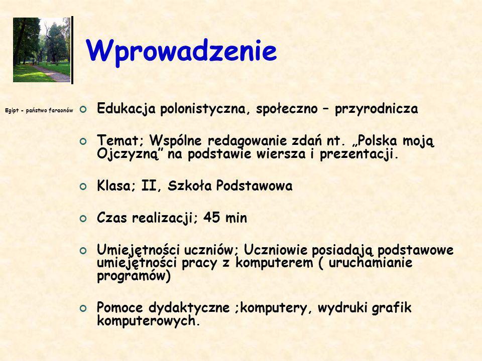 Wprowadzenie Edukacja polonistyczna, społeczno – przyrodnicza