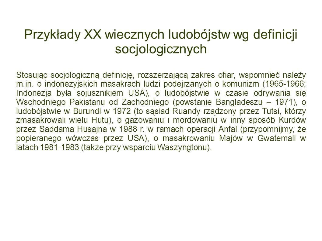 Przykłady XX wiecznych ludobójstw wg definicji socjologicznych