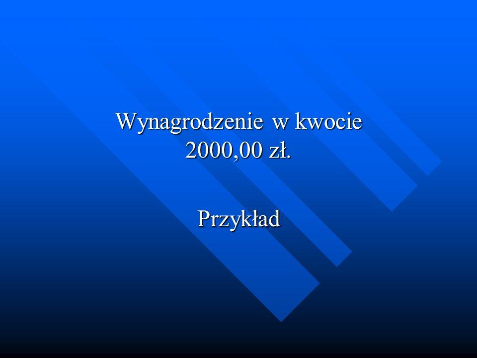 Wynagrodzenie w kwocie 2000,00 zł. Przykład