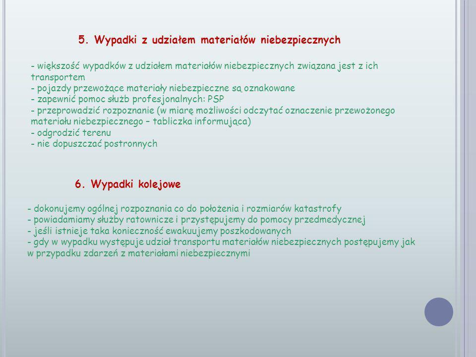 5. Wypadki z udziałem materiałów niebezpiecznych