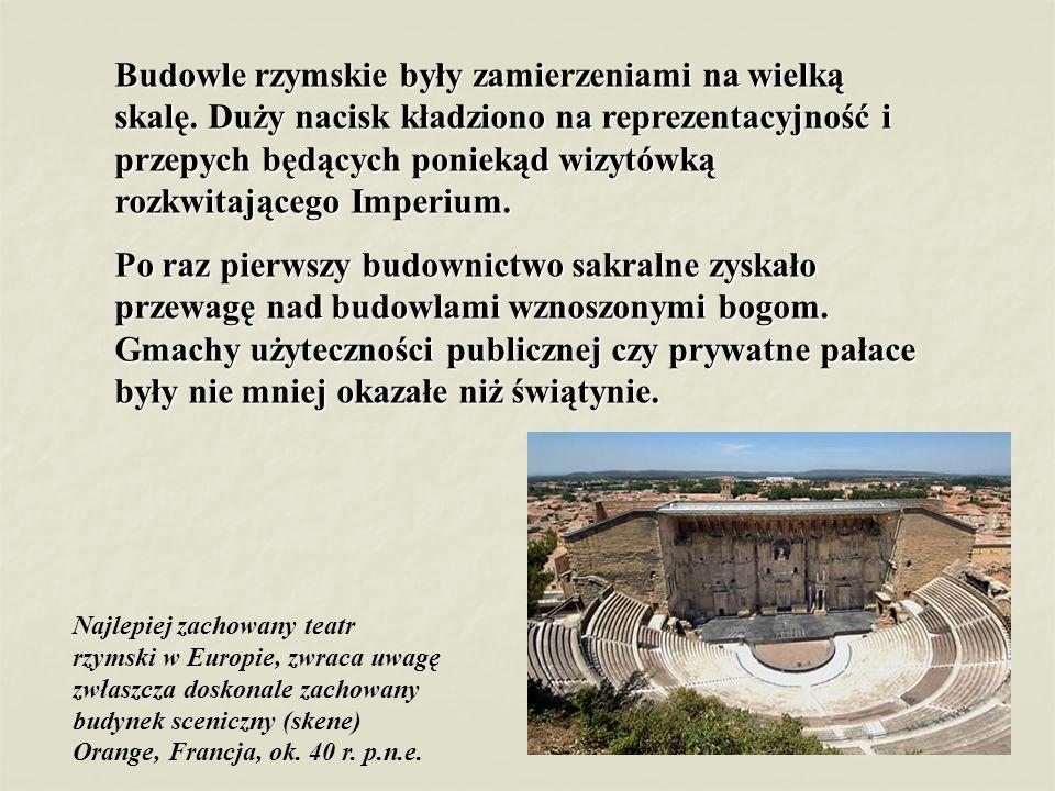 Budowle rzymskie były zamierzeniami na wielką skalę