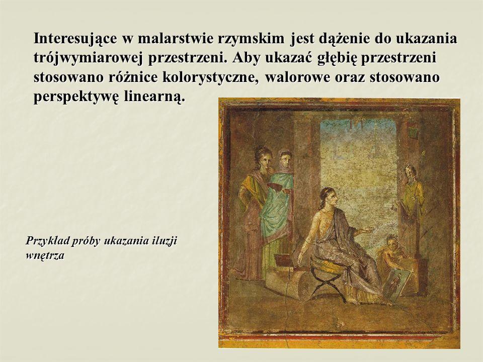 Interesujące w malarstwie rzymskim jest dążenie do ukazania trójwymiarowej przestrzeni. Aby ukazać głębię przestrzeni stosowano różnice kolorystyczne, walorowe oraz stosowano perspektywę linearną.
