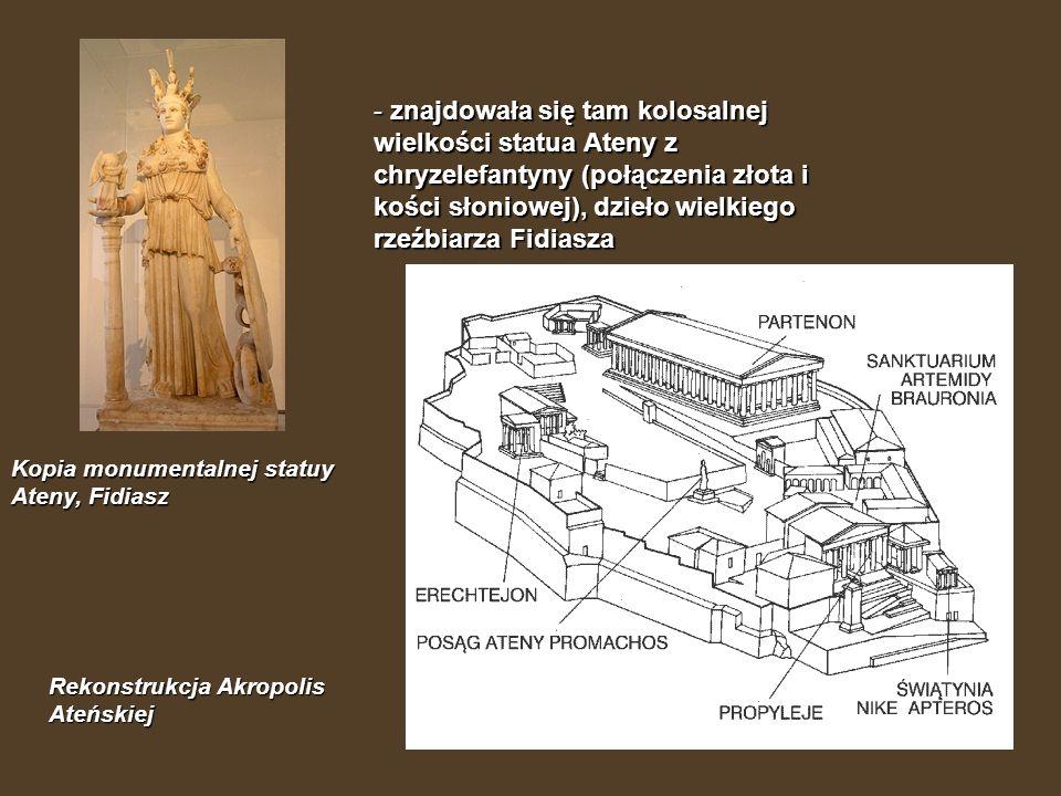 znajdowała się tam kolosalnej wielkości statua Ateny z chryzelefantyny (połączenia złota i kości słoniowej), dzieło wielkiego rzeźbiarza Fidiasza