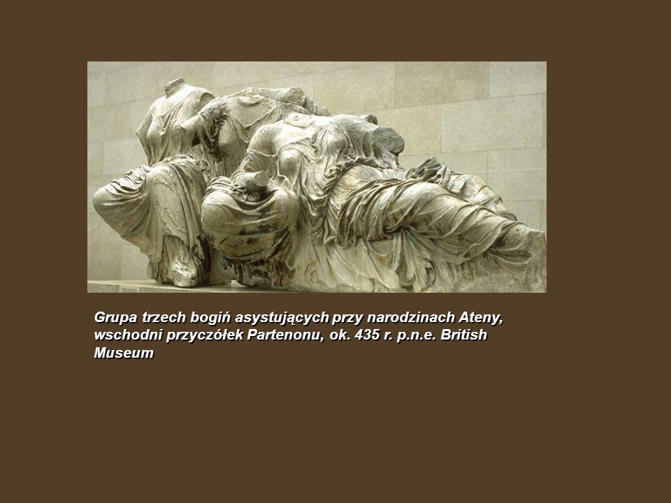 Grupa trzech bogiń asystujących przy narodzinach Ateny, wschodni przyczółek Partenonu, ok.