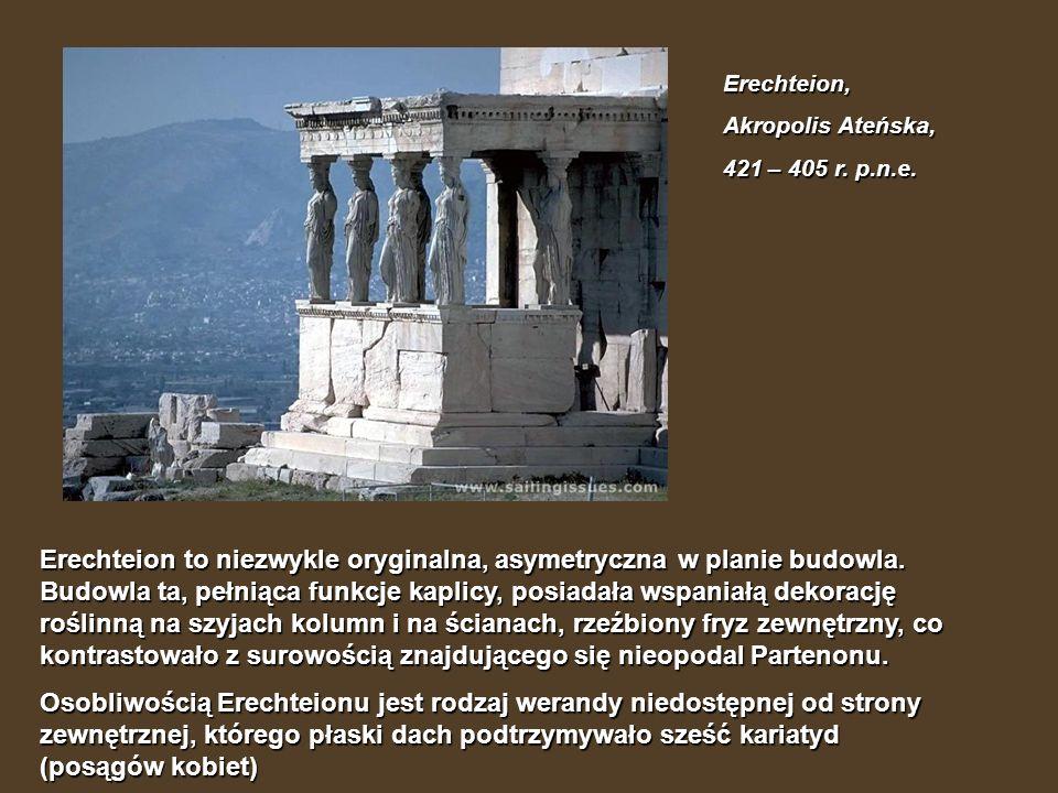Erechteion, Akropolis Ateńska, 421 – 405 r. p.n.e.