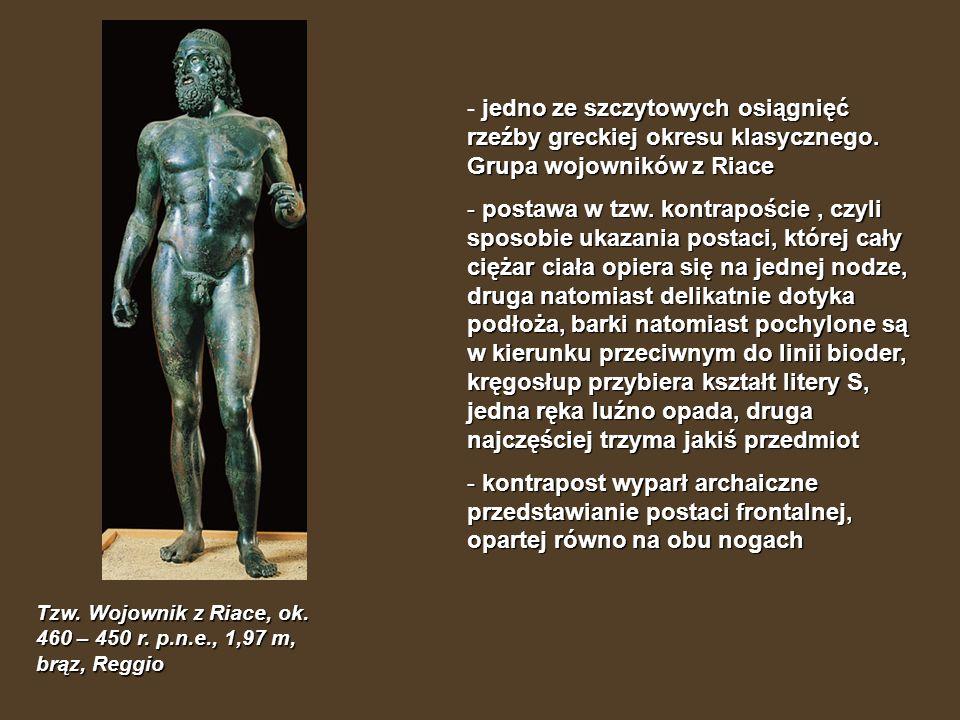 - jedno ze szczytowych osiągnięć rzeźby greckiej okresu klasycznego