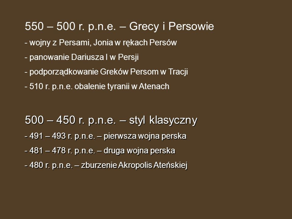 550 – 500 r. p.n.e. – Grecy i Persowie