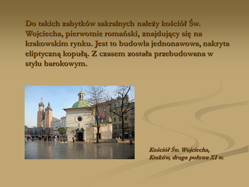 Do takich zabytków sakralnych należy kościół Św