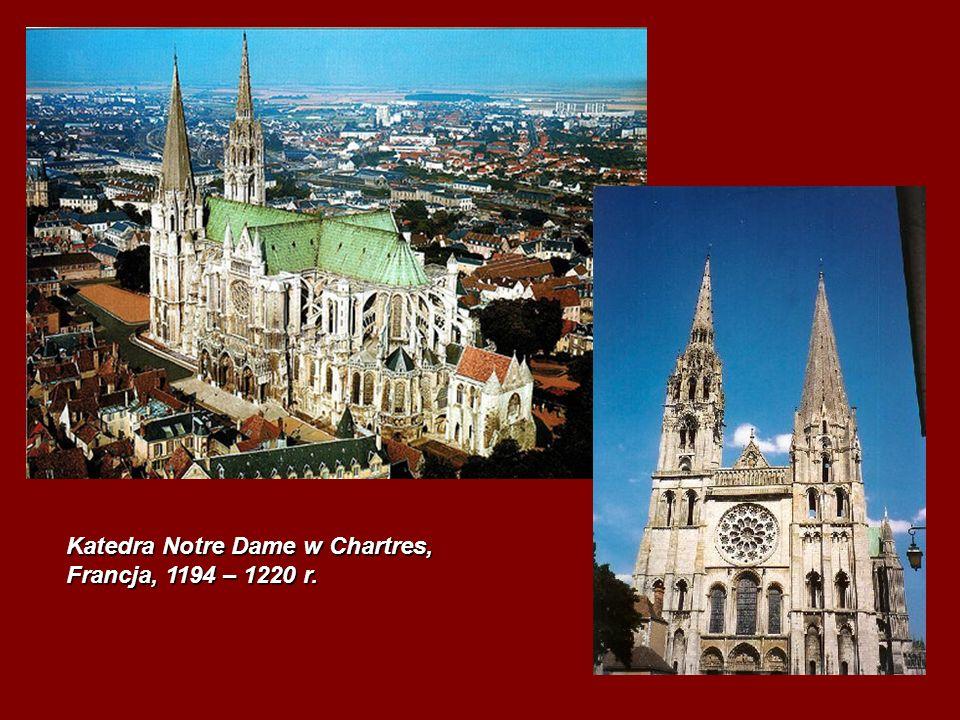 Katedra Notre Dame w Chartres, Francja, 1194 – 1220 r.