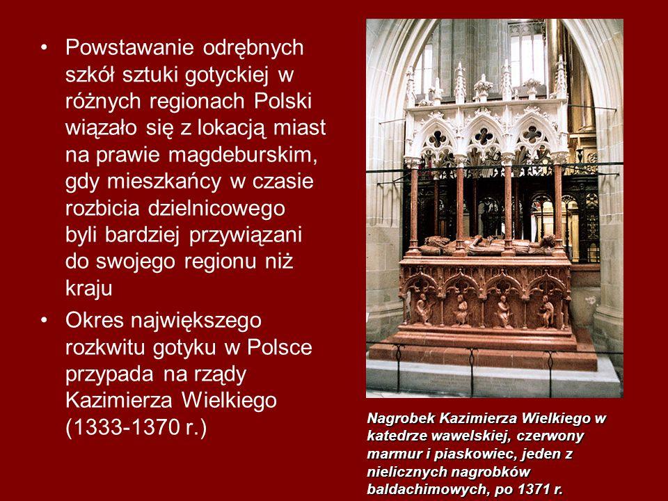 Powstawanie odrębnych szkół sztuki gotyckiej w różnych regionach Polski wiązało się z lokacją miast na prawie magdeburskim, gdy mieszkańcy w czasie rozbicia dzielnicowego byli bardziej przywiązani do swojego regionu niż kraju