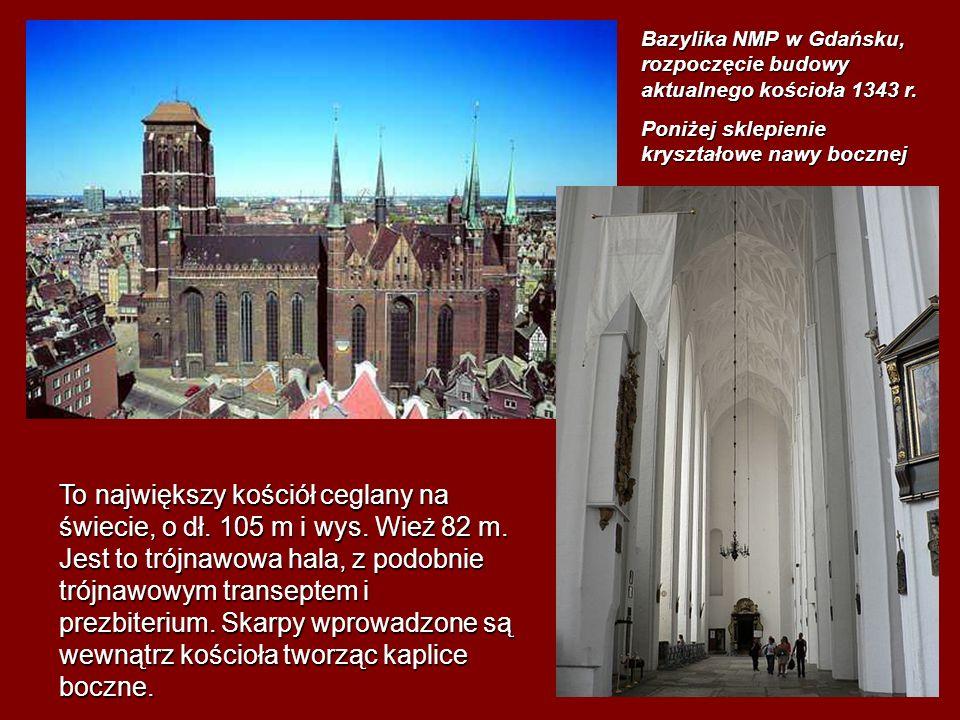 Bazylika NMP w Gdańsku, rozpoczęcie budowy aktualnego kościoła 1343 r.
