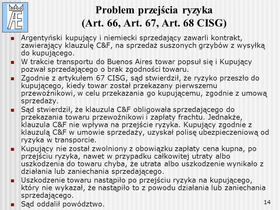 Problem przejścia ryzyka (Art. 66, Art. 67, Art. 68 CISG)
