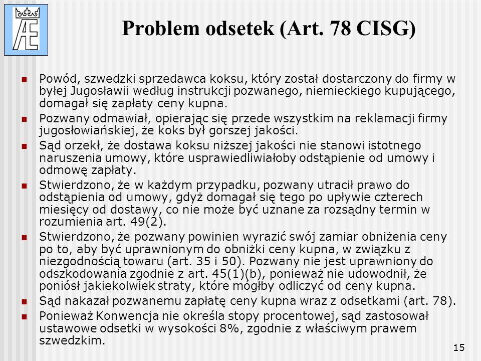 Problem odsetek (Art. 78 CISG)