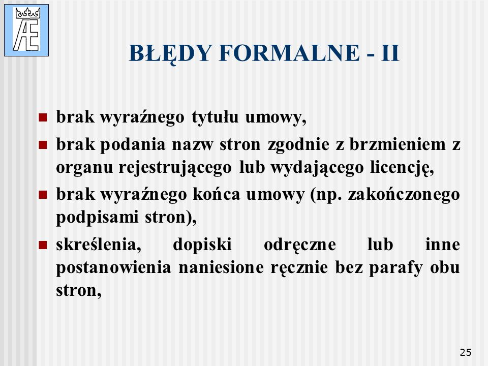 BŁĘDY FORMALNE - II brak wyraźnego tytułu umowy,