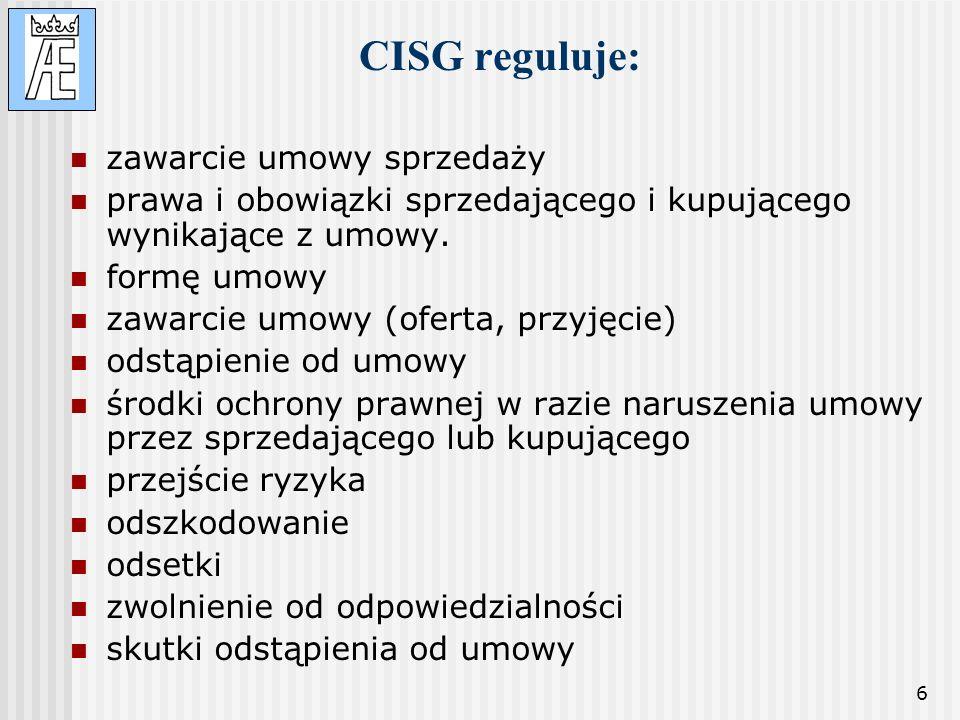 CISG reguluje: zawarcie umowy sprzedaży