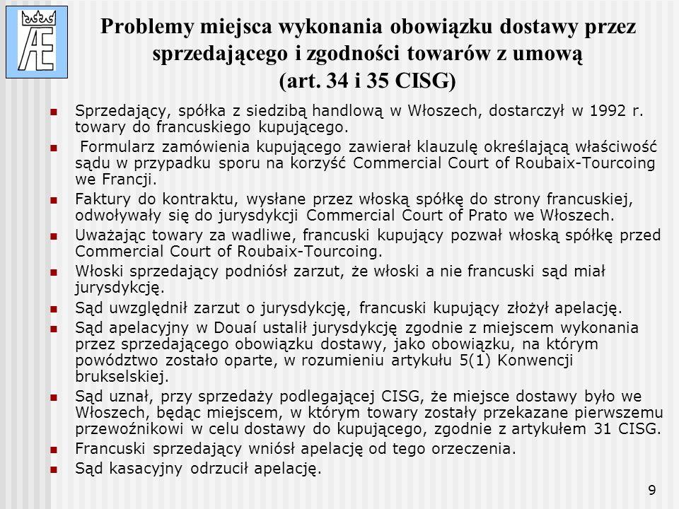 Problemy miejsca wykonania obowiązku dostawy przez sprzedającego i zgodności towarów z umową (art. 34 i 35 CISG)