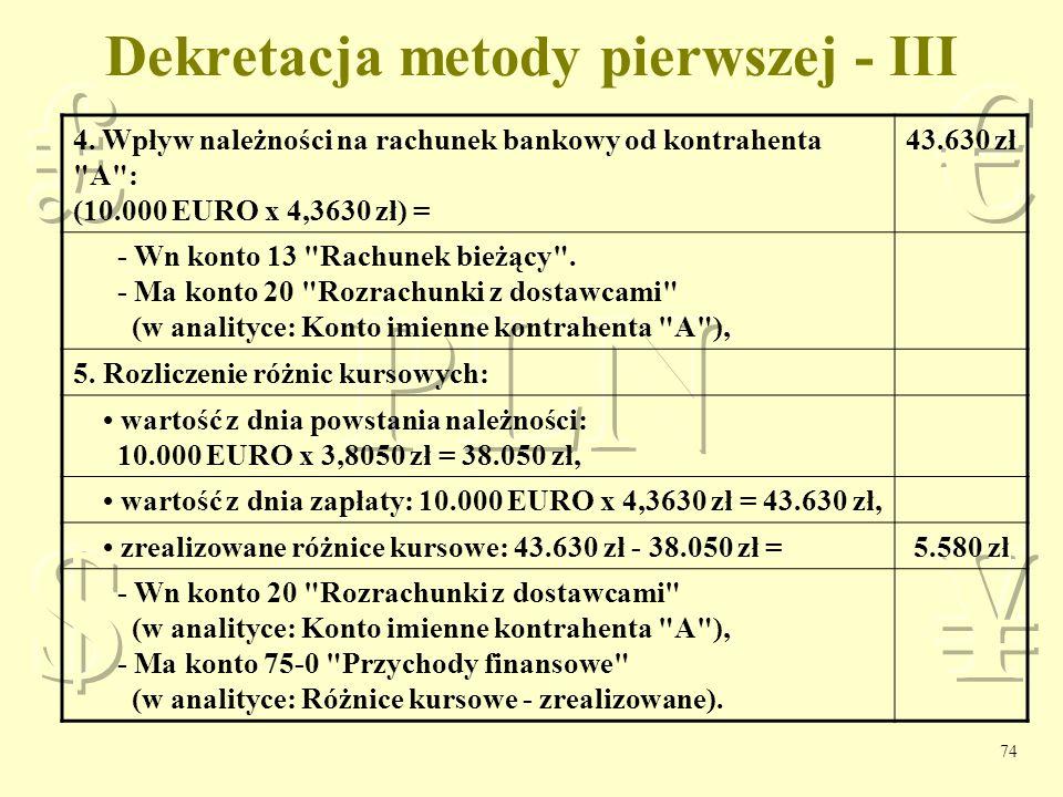Dekretacja metody pierwszej - III