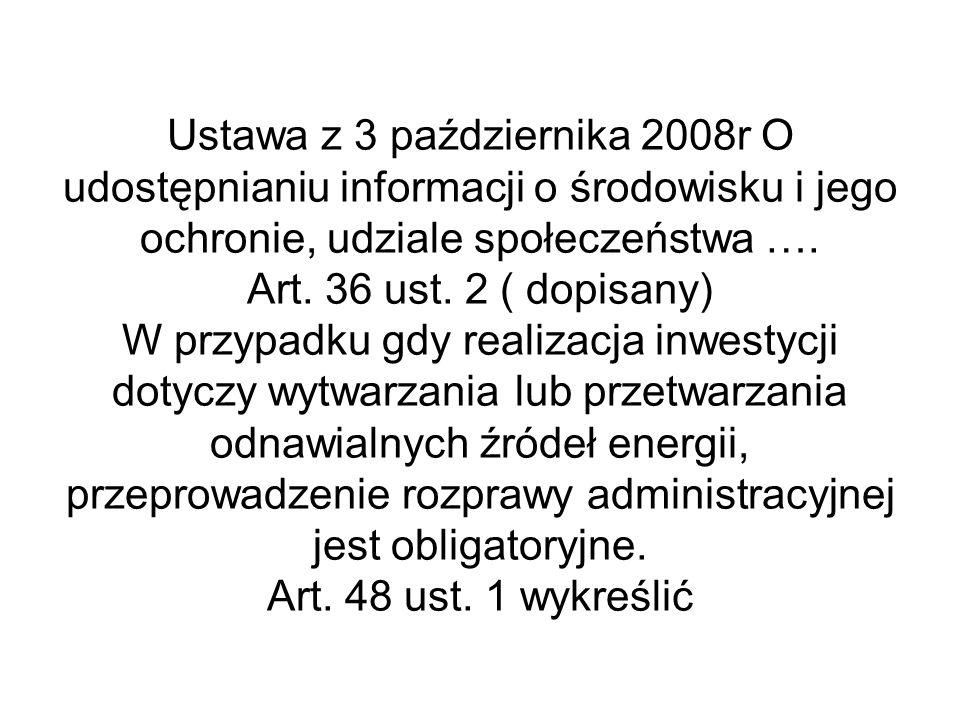 Ustawa z 3 października 2008r O udostępnianiu informacji o środowisku i jego ochronie, udziale społeczeństwa ….