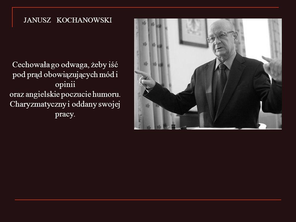 JANUSZ KOCHANOWSKI