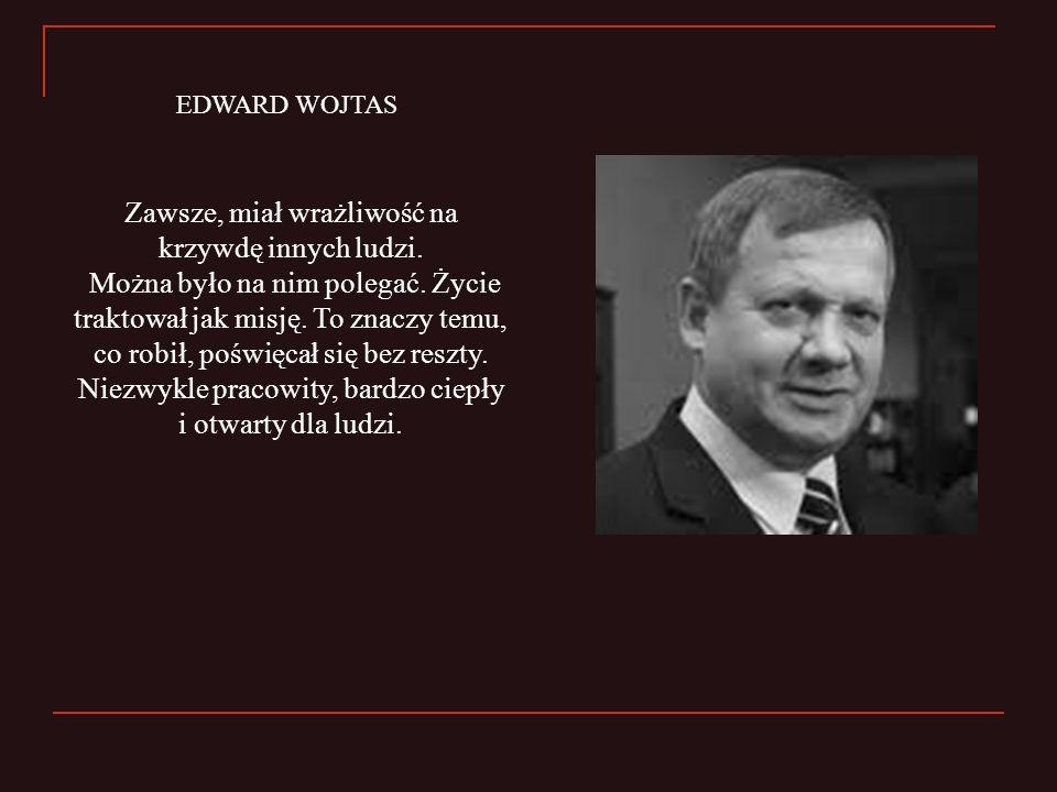 EDWARD WOJTAS