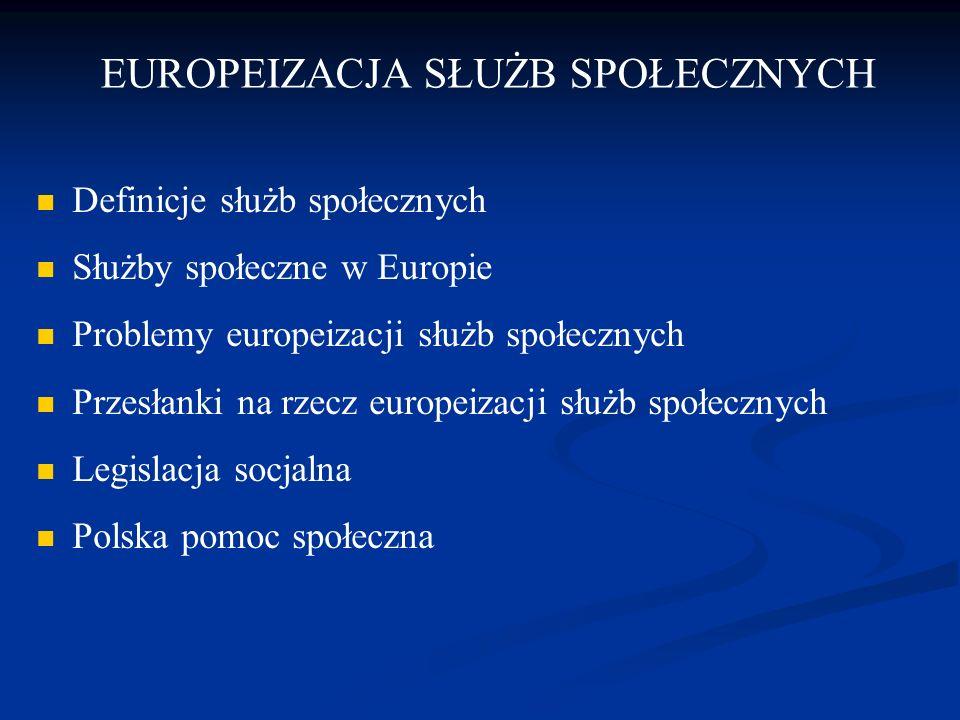 EUROPEIZACJA SŁUŻB SPOŁECZNYCH