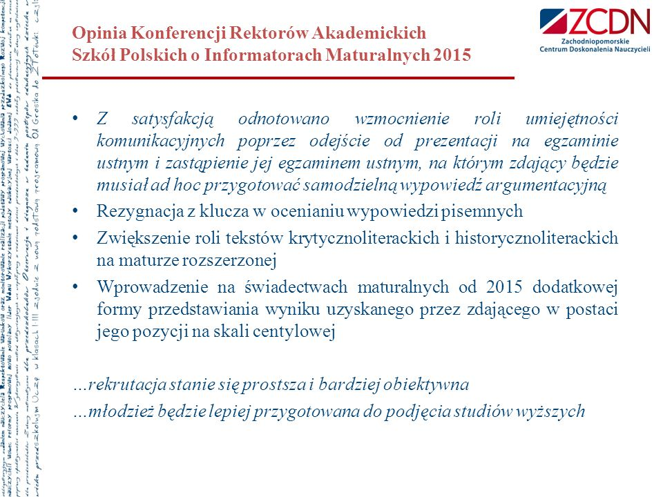 Opinia Konferencji Rektorów Akademickich Szkół Polskich o Informatorach Maturalnych 2015