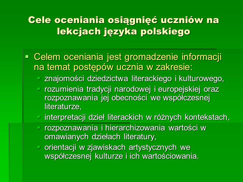 Cele oceniania osiągnięć uczniów na lekcjach języka polskiego