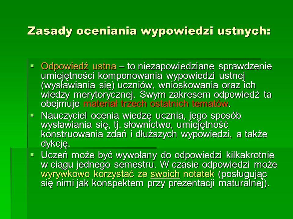 Zasady oceniania wypowiedzi ustnych: