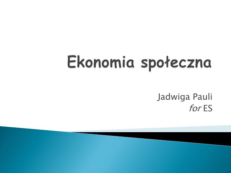 Ekonomia społeczna Jadwiga Pauli for ES