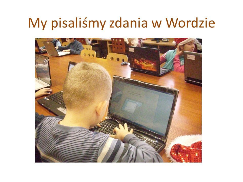 My pisaliśmy zdania w Wordzie
