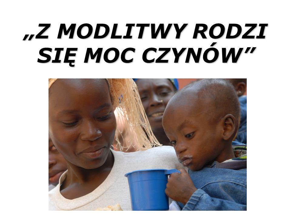 """""""Z MODLITWY RODZI SIĘ MOC CZYNÓW"""