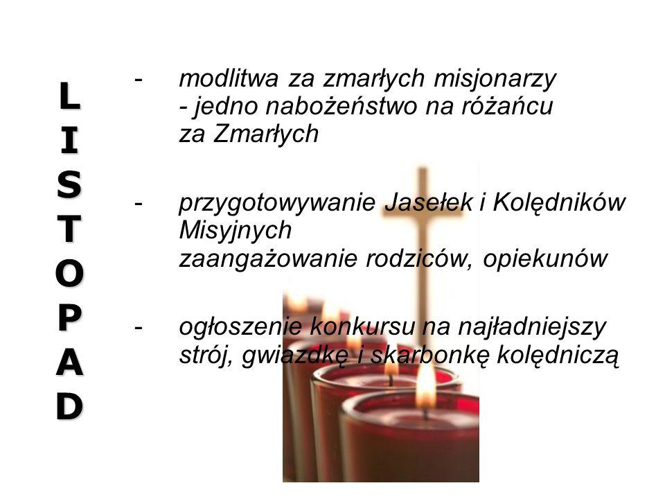 L I S T O P A D modlitwa za zmarłych misjonarzy - jedno nabożeństwo na różańcu za Zmarłych.