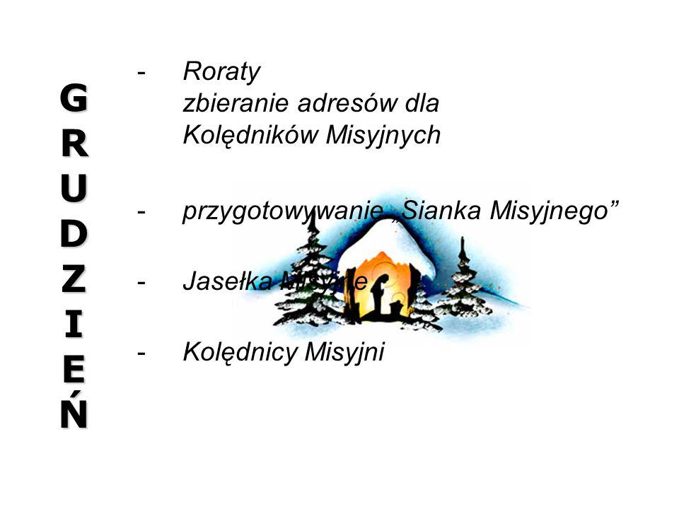 G R U D Z I E Ń Roraty zbieranie adresów dla Kolędników Misyjnych