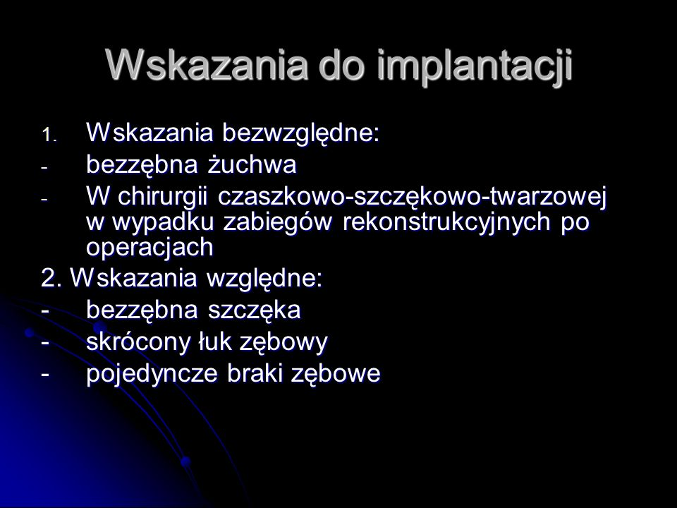 Wskazania do implantacji