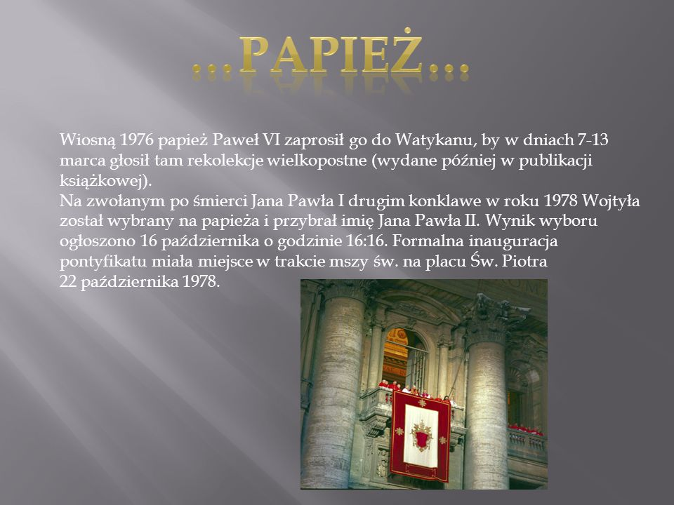 …Papież…