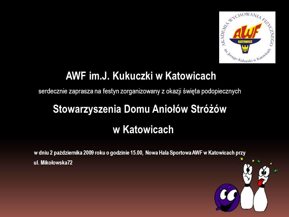 AWF im.J. Kukuczki w Katowicach Stowarzyszenia Domu Aniołów Stróżów