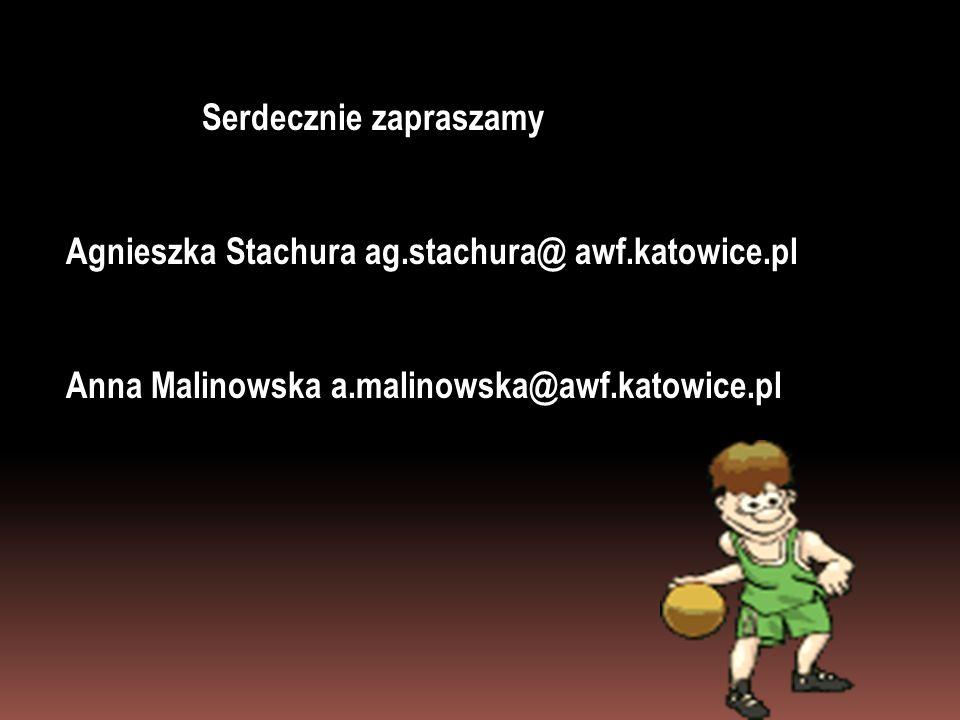 Agnieszka Stachura ag.stachura@ awf.katowice.pl