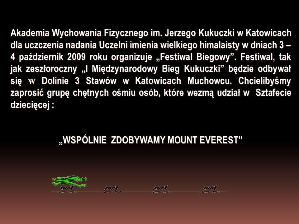 """""""WSPÓLNIE ZDOBYWAMY MOUNT EVEREST"""