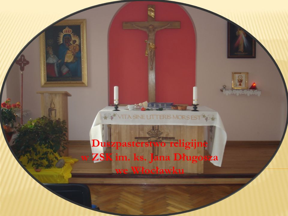 Duszpasterstwo religijne w ZSK im. ks. Jana Długosza we Włocławku