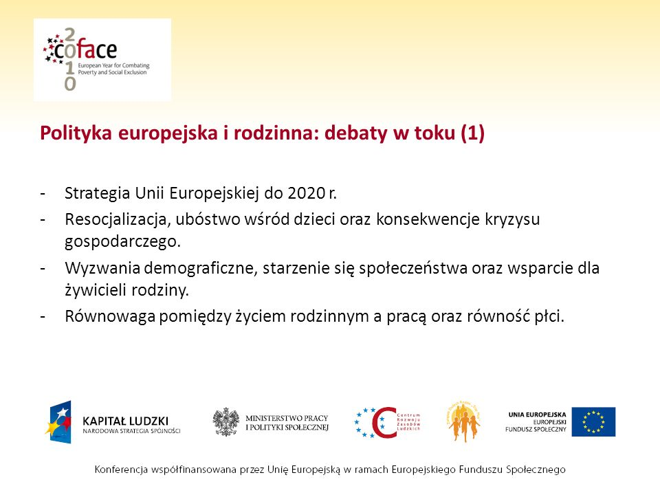 Polityka europejska i rodzinna: debaty w toku (1)
