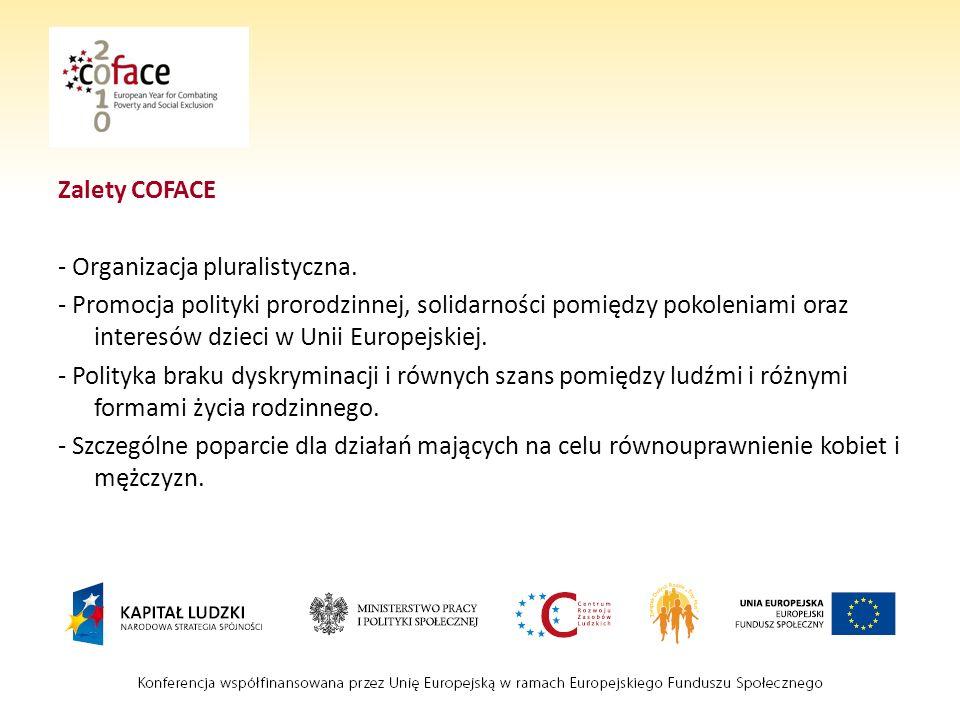 Zalety COFACE - Organizacja pluralistyczna