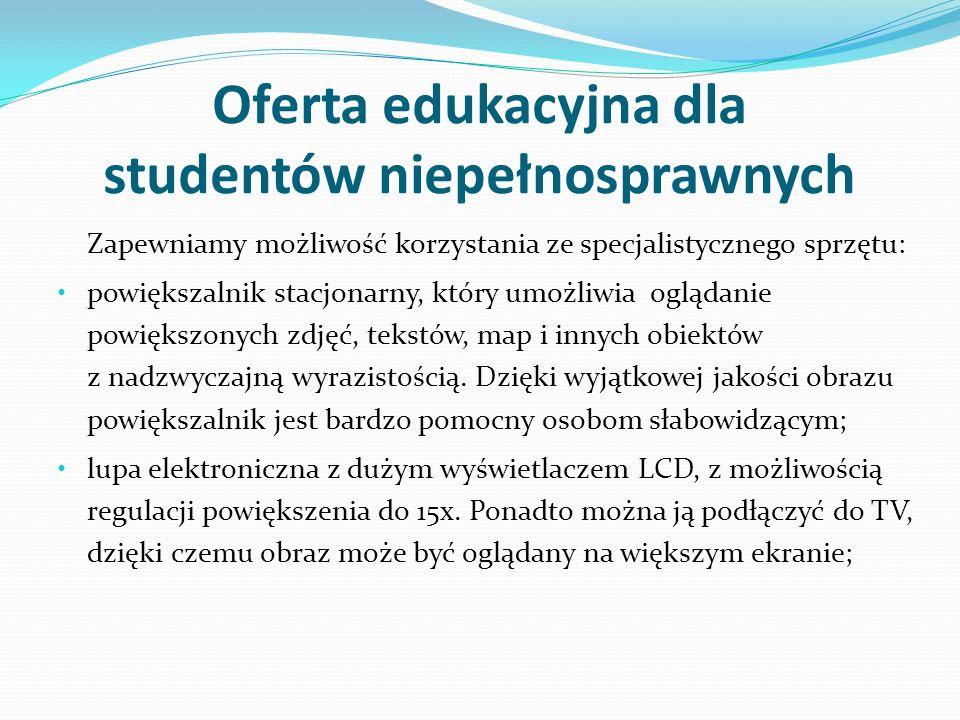Oferta edukacyjna dla studentów niepełnosprawnych