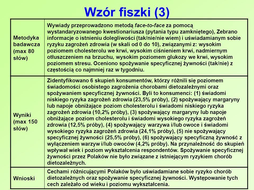 Wzór fiszki (3) Metodyka badawcza (max 80 słów) Wyniki (max 150 słów)